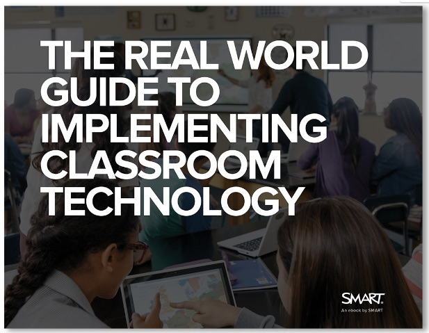 The Real World Guide to Implementing Classroom Technology